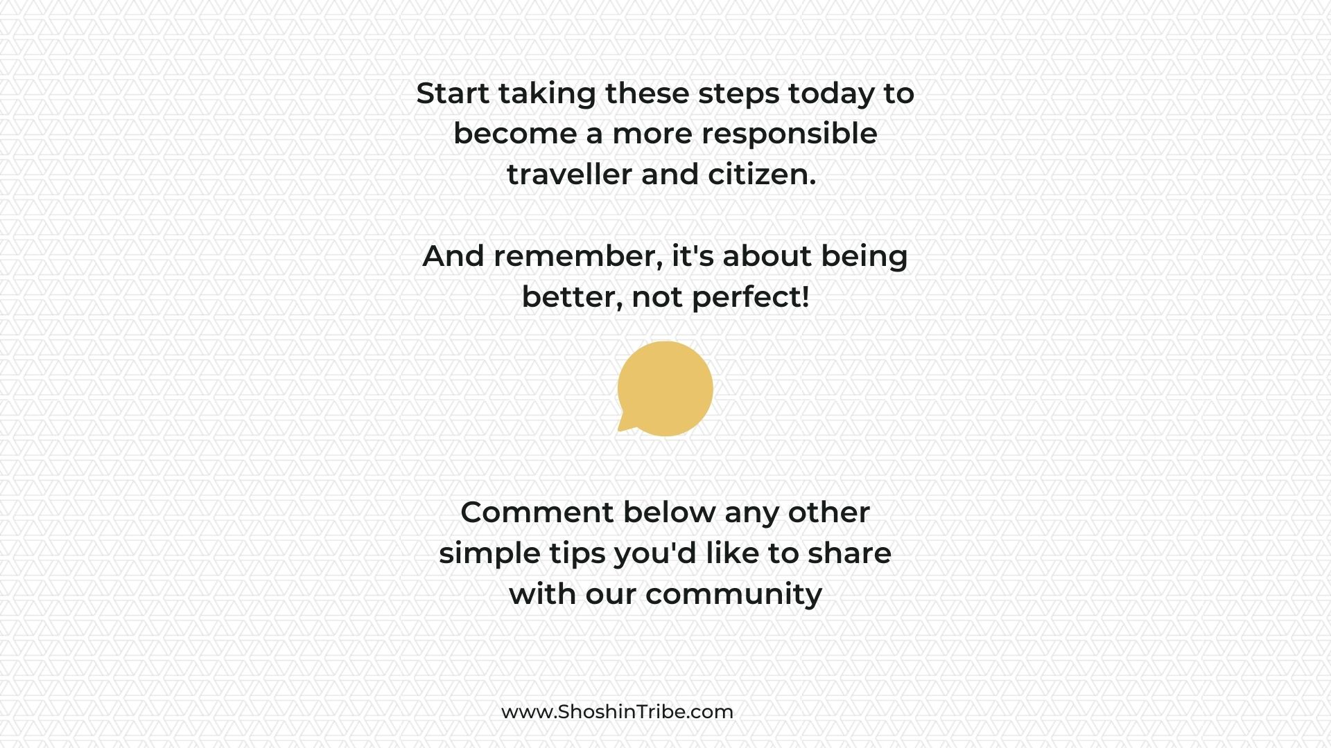Become a more Responsible Traveller